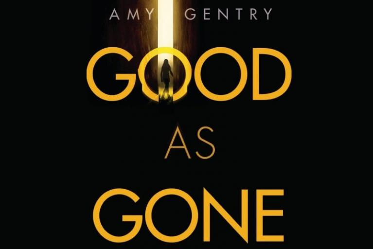 Amy Gentry: Good as Gone