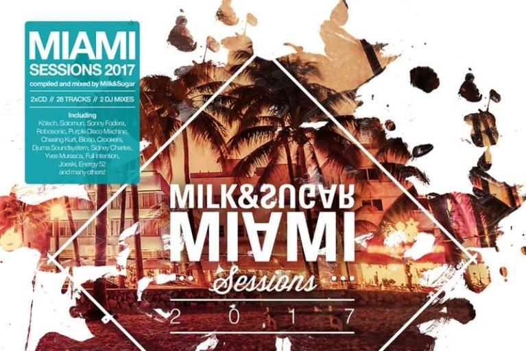 "Milk & Sugar - ""Miami Sessions 2017"" (CD)"