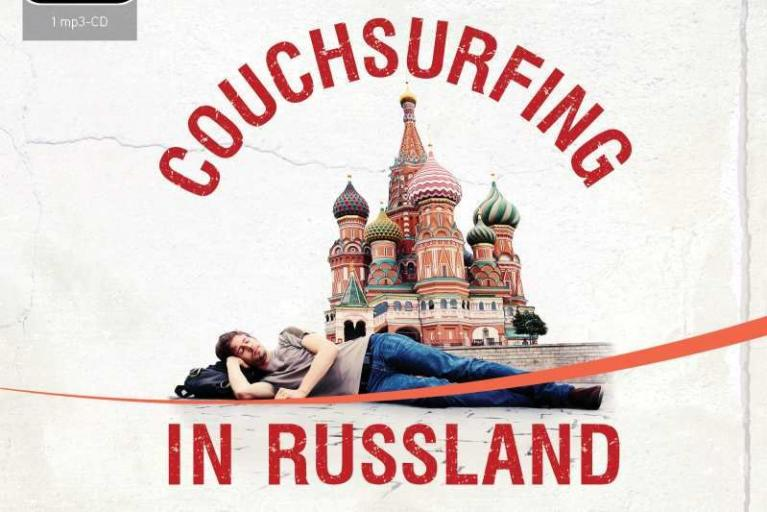 Stephan Orth: Couchsurfing in Russland