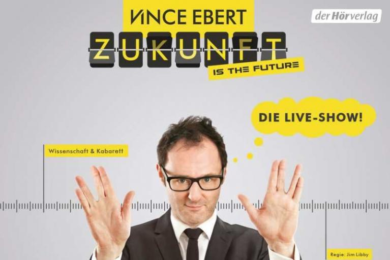 Vince Ebert: Zukunft is the future