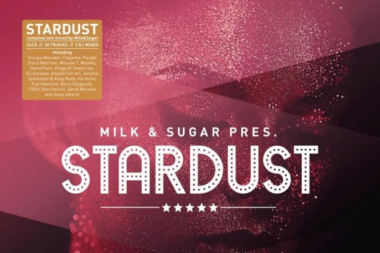 Milk & Sugar pres. Stardust (CD)
